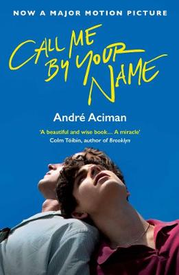 Las mejores novelas románticas para este mes - call-me-by-your-name