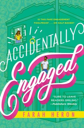 Love is in the air: los mejores libros de romance 2021 - accidentally-engaged-de-farah-heron-love-is-in-the-air-los-mejores-libros-de-romance-de-este-2021