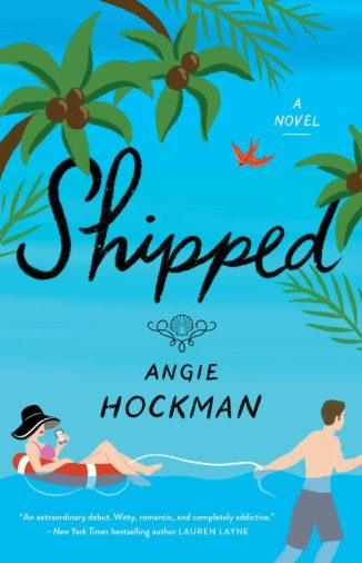 Love is in the air: los mejores libros de romance 2021 - shipped-de-angie-hockman-love-is-in-the-air-los-mejores-libros-de-romance-de-este-2021