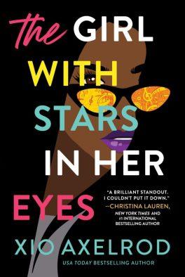 Love is in the air: los mejores libros de romance 2021 - the-girl-with-stars-in-her-eyes-de-xio-axelrod-love-is-in-the-air-los-mejores-libros-de-romance-de-este-2021