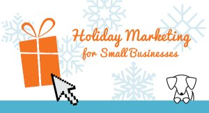 8 Holiday Marketing Tips for Small Business