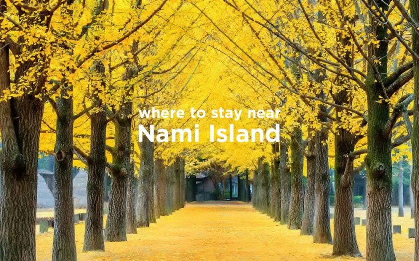 Hotels Near Trains | Nami Island