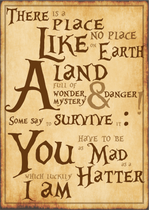 There Is A Place - Alice In Wonderland - Lewis Carrol