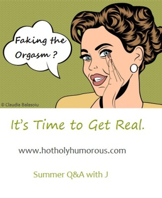 Faking the Orgasm? It's Time to Get Real. via Hot, Holy & Humorous