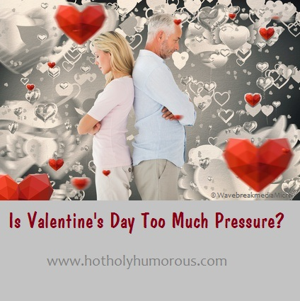 Is Valentine's Day Too Much Pressure?