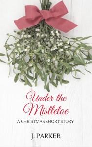 Under the Mistletoe short story cover - Title + sprig of mistletoe