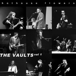 Cover from Hothouse Flowers 2003 album The Vaults
