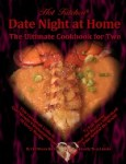 Date Night at Home: The Ultimate Cookbook for Two