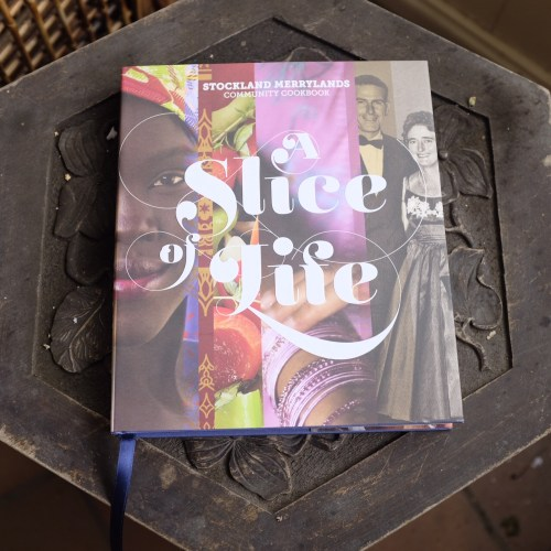 'A Slice of Life' Cookbook