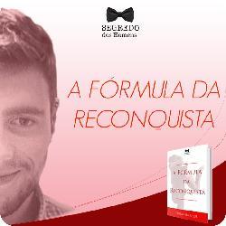 Livro Fórmula da Reconquista é confiavel