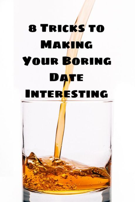 glass of whiskey, making your date more fun