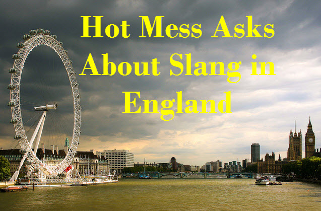 Slang In England