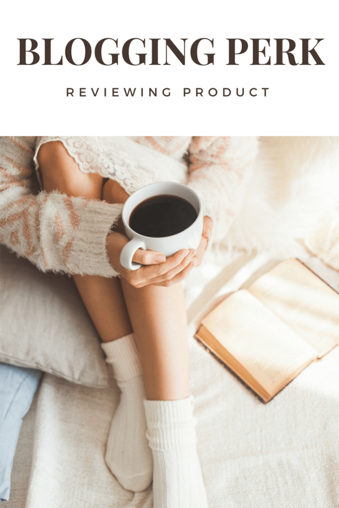 Blogging Perk- Reviewing Product