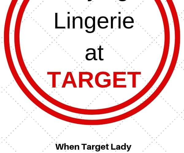 Buying Lingerie at Target