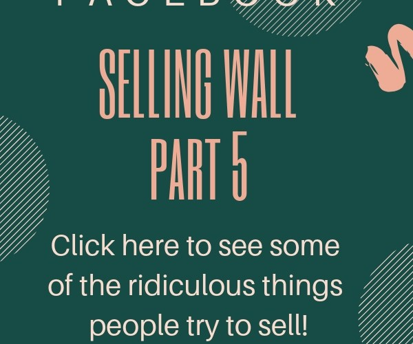 Facebook Selling Wall Part 5