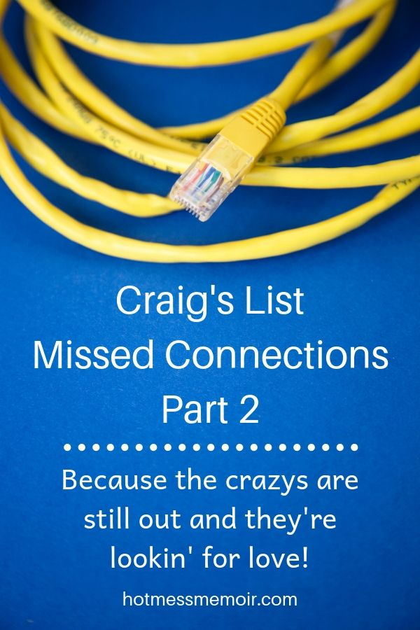 Craig's List Missed Connections