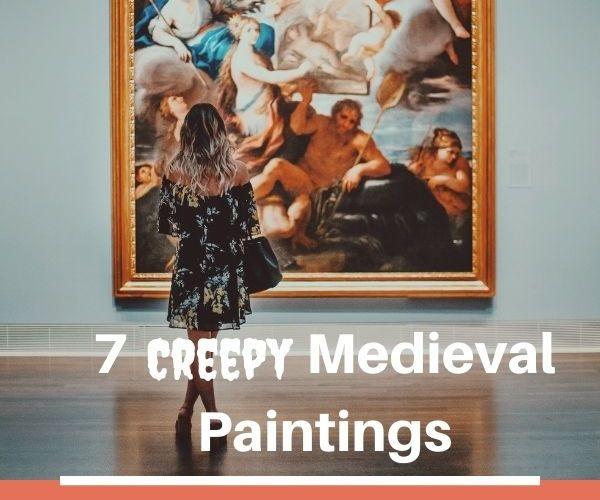 7 Creepy Medieval Paintings- Ladies Night