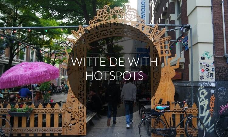 10 X TOFFE HOTSPOTS BIJ DE ROTTERDAMSE WITTE DE WITHSTRAAT
