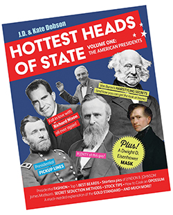 Hottest Heads of State by JD and Kate Dobson