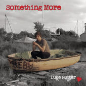Luke Potter – Something More (Review)