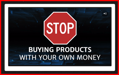 STOP Buying Products With Your Own Money