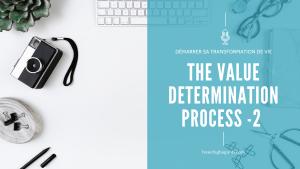 Identifier ses Valeurs avec la méthode The Value Determination – partie 2 – E015