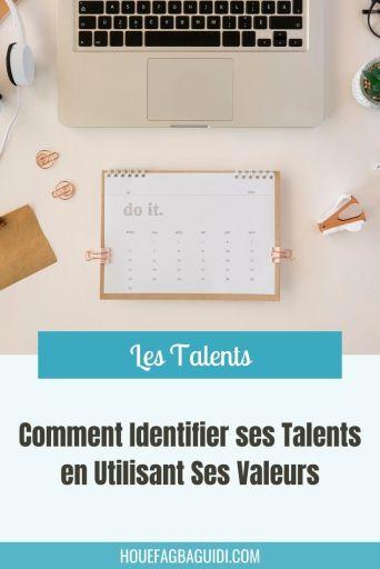 Comment Identifier ses Talents en Utilisant Ses Valeurs - E027 1