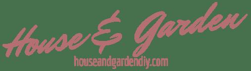 House & Garden DIY
