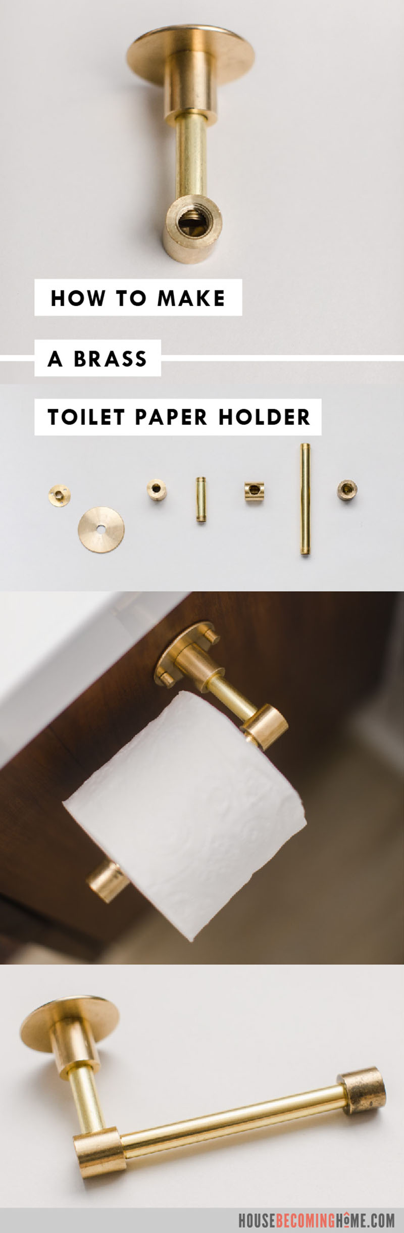 How to Make a Brass Toilet Paper Holder. Supply list and step by step instructions on House Becoming Home