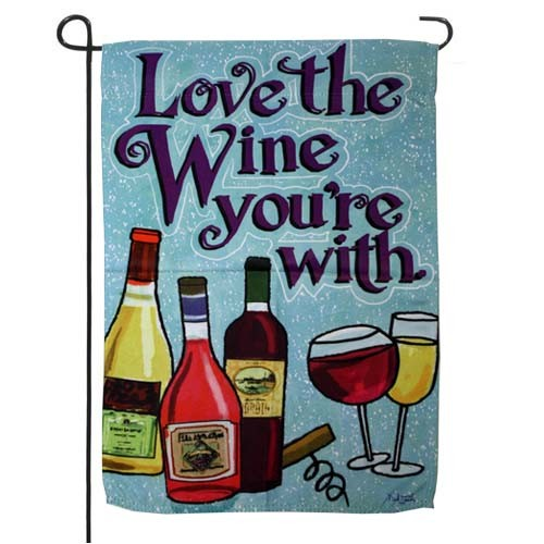 Download Love the Wine your're with Garden Flag