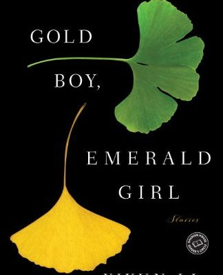 The Houseful Reads:  Gold Boy, Emerald Girl – Yiyun Li