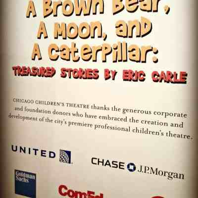 Chicago Sights: A Brown Bear, A Moon, and A Caterpillar: Treasured Stories By Eric Carle