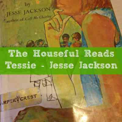 The Houseful Reads: Tessie by Jesse Jackson