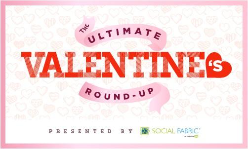 Valentine's Day Ideas Roundup