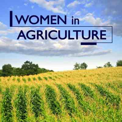 There Are Women in Agriculture?!