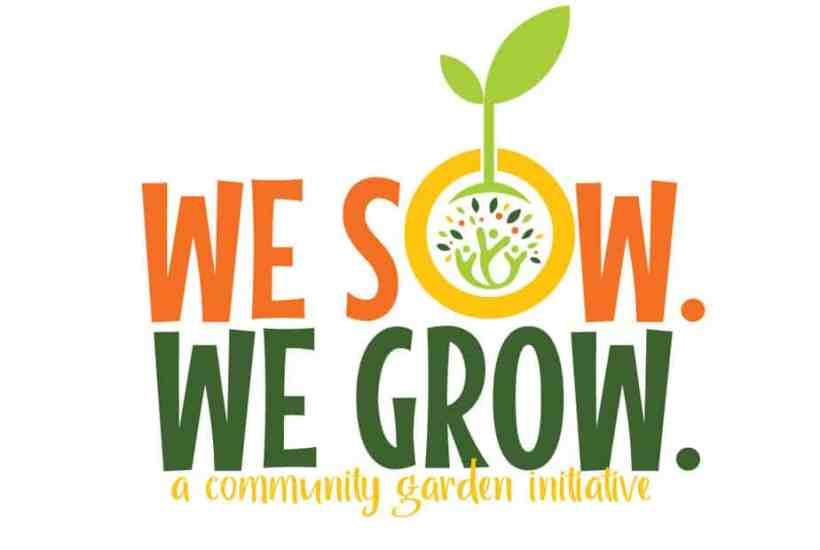 We Sow We Grow