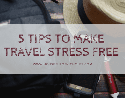 5 Tips to Make Travel {Almost} Stress Free