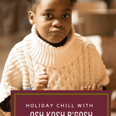 Holiday Chill With Osh Kosh B'Gosh {GIVEAWAY}