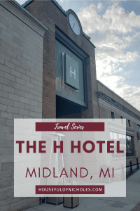 The H Hotel in Midland, Michigan - When You Need to Get Away