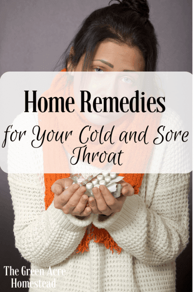 Homestead Blog Hop Feature - Home Remedies for Your Cold and Sore Throat