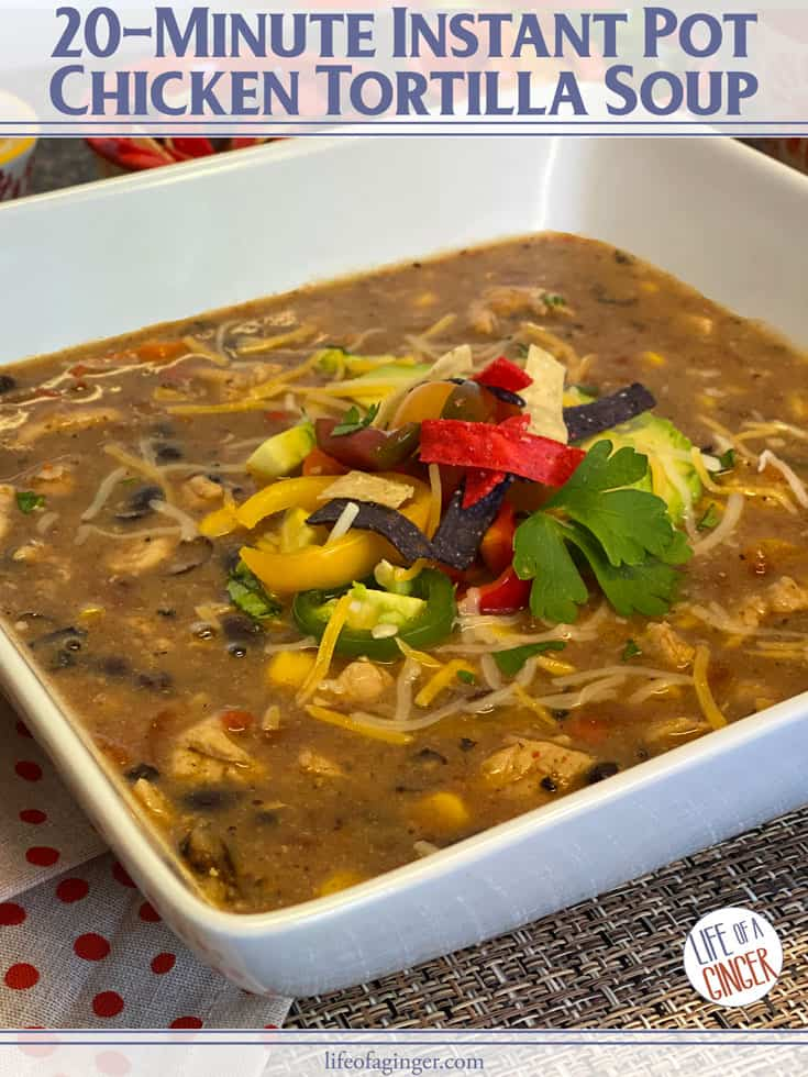 20-Minute Instant Pot Chicken Tortilla Soup