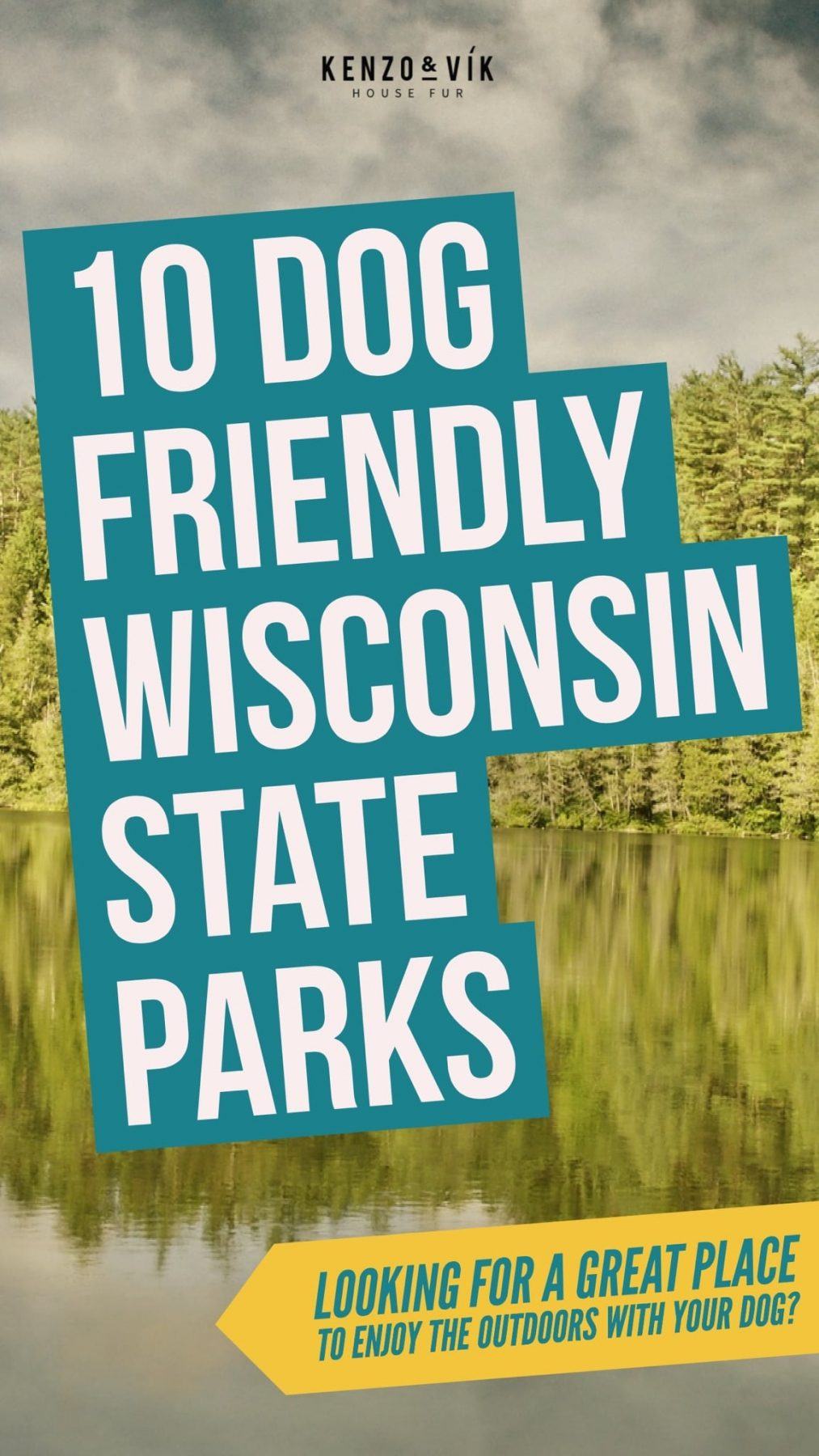 Dog Friendly Wisconsin State Parks