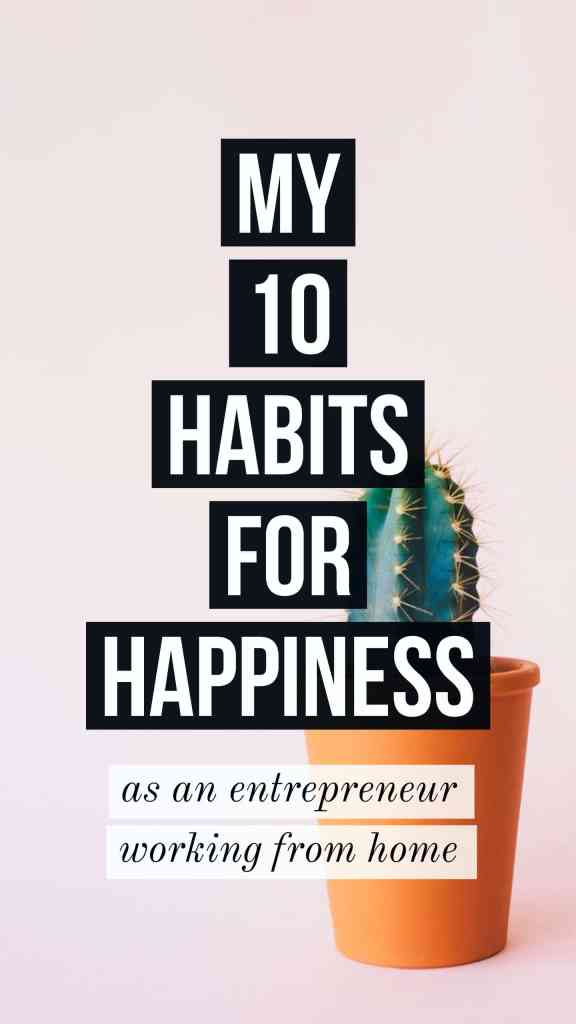10 habits for happiness for entrepreneurs