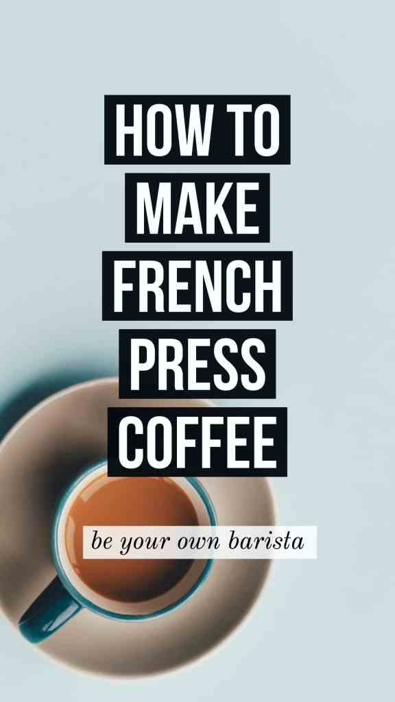 how to make the best French press coffee at home