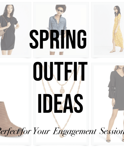 spring outfits for your engagement session