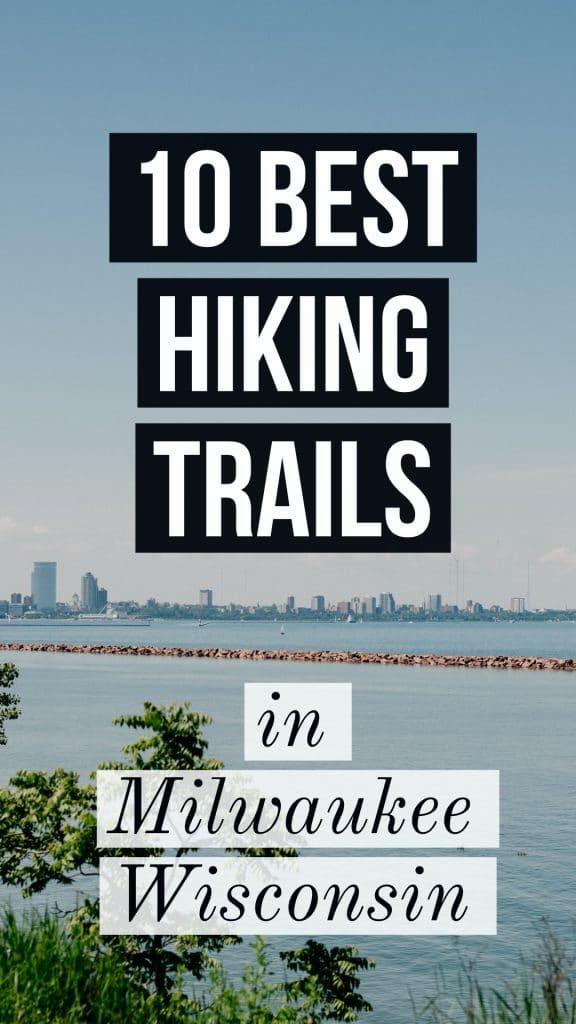 10 milwaukee Wisconsin hiking trails
