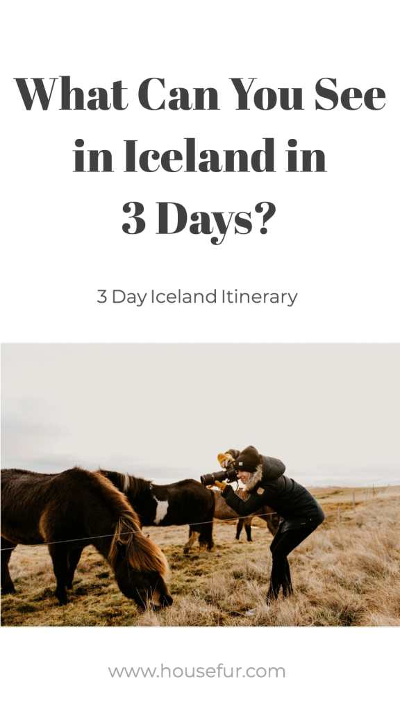 What Can You See in Iceland in 3 Days?