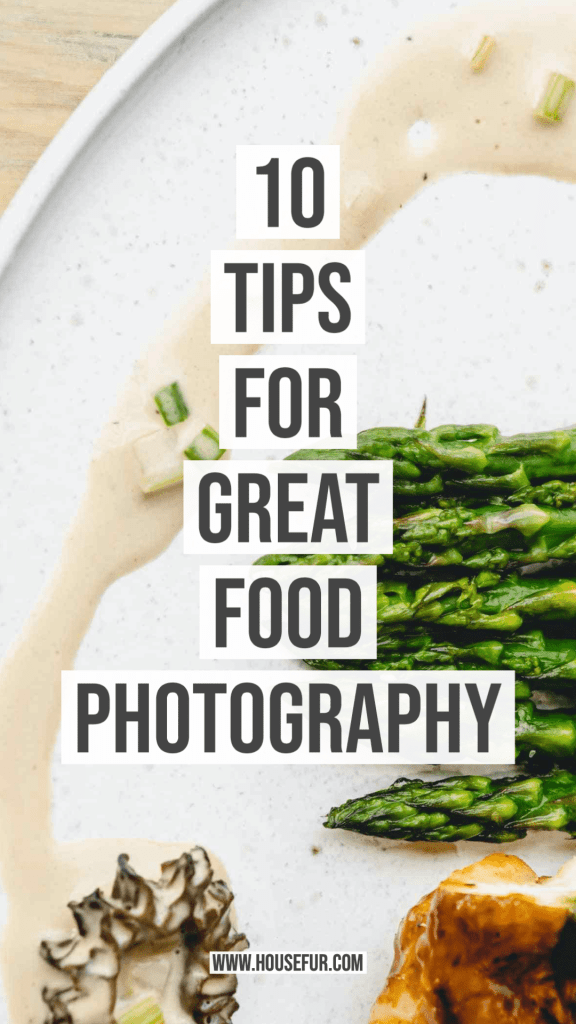 10 Tips for Great Food Photography