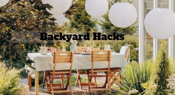 10 Best Backyard Hacks