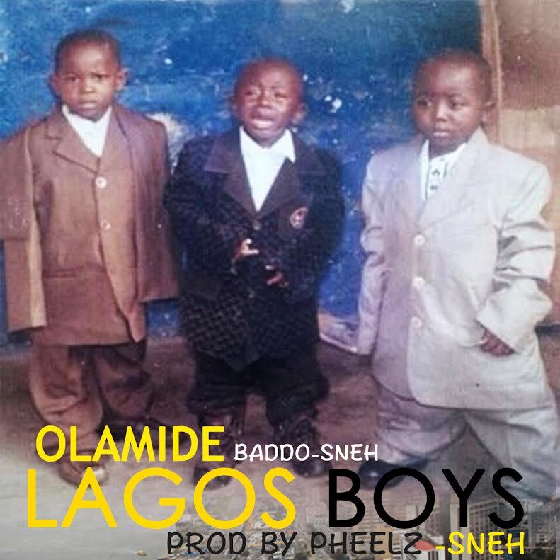 NEW MUSIC : Olamide – Lagos Boys (Prod  Pheelz)